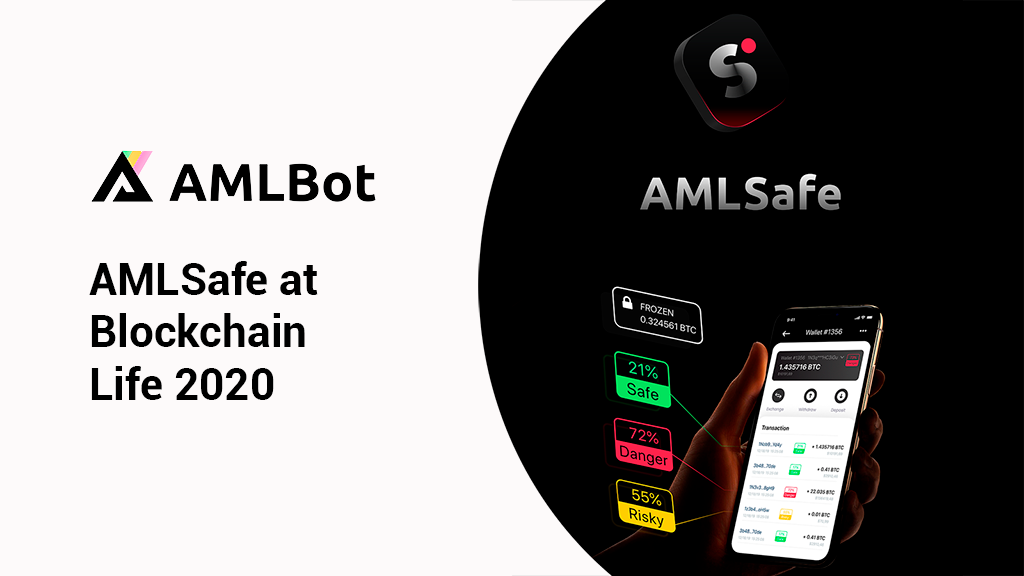 AMLSafe to be showcased at Blockchain Life 2020 in Moscow
